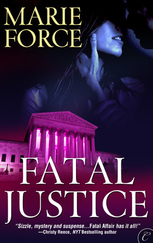 Fatal Justice Marie Force