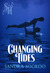 Changing Tides by Sandra Sookoo