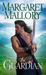 The Guardian (Return of the Highlanders) by Margaret Mallory