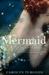 Mermaid A Twist on the Classic Tale by Carolyn Turgeon