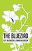 The Blueziad by Guy Wilkinson