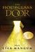 The Hourglass Door (Hourglass Door Trilogy, #1) by Lisa Mangum