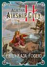 Agatha H and the Airship City (Girl Genius)