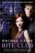 Bite Club The Morganville Vampires by Rachel Caine
