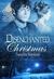 Disenchanted Christmas  by Sandra Sookoo