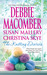 The Knitting Diaries The Twenty-First Wish\Coming Unraveled\Home to Summer Island by Debbie Macomber