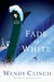 Fade to White (A Ski Diva Mystery, #2) by Wendy Clinch