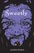 Sweetly (Fairytale Retellings, #2) by Jackson Pearce