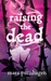 Raising the Dead (Past Midnight, #1.5) by Mara Purnhagen