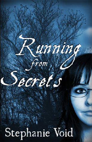 Running from Secrets Stephanie Void