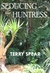 Seducing the Huntress by Terry Spear
