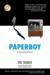 Paperboy A Dysfunctional Novel by Bob Thurber