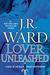 Lover Unleashed (Black Dagger Brotherhood, #9) by J.R. Ward
