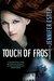 Touch of Frost (Mythos Academy, #1) by Jennifer Estep