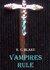 Vampires Rule by K.C. Blake