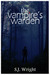 The Vampire's Warden (Undead in Brown County, #1) by S.J. Wright