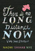 There Is No Long Distance Now Very Short Stories by Naomi Shihab Nye