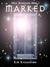 Marked (Soul Guardians, #1) by Kim Richardson