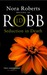 Seduction in Death (In Death, #13) by J.D. Robb