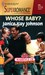 Whose Baby? (Marriage of Inconvenience) (Harlequin Superromance #889) by Janice Kay Johnson