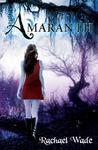 Amaranth (The Resistance Trilogy, #1)