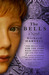 The Bells A Novel by Richard Harvell
