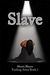 Slave (Finding Anna #1) by Sherri Hayes