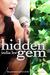 Hidden Gem (Hidden Gem, #1) by India Lee