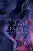 The Last Rising (Curse of the Phoenix, #1) by Rachel Firasek