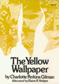 Charlotte gilman considered womans suffering in writing the yellow wallpaper