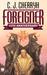 Foreigner (Foreigner, #1) by C.J. Cherryh