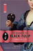 The Masque of the Black Tulip (Pink Carnation, #2) by Lauren Willig