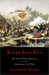 River Run Red The Fort Pillow Massacre in the American Civil War by Andrew Ward
