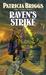 Raven's Strike (Raven Set, #2) by Patricia Briggs