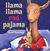 Llama Llama Red Pajama by Anna Dewdney