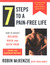 7 Steps to A Pain-Free Life How to Rapidly Relieve Back and Neck Pain Using the McKenzie Method by Robin McKenzie