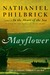 Mayflower A Story of Courage, Community, and War by Nathaniel Philbrick