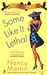 Some Like it Lethal (Blackbird Sisters Mystery, #3) by Nancy Martin