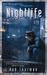 Nightlife (Cal Leandros, #1) by Rob Thurman