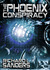 The Phoenix Conspiracy by Richard L. Sanders