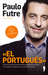 El Portugués by Paulo Futre