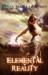 Elemental Reality (Elemental, #1) by Cesya MaRae Cuono