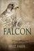 City Falcon by Feliz Faber