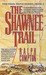 The Shawnee Trail (Trail Drive, #06 ) by Ralph Compton