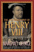 The Autobiography of Henry VIII With Notes by His Fool, Will Somers by Margaret George