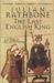 The Last English King by Julian Rathbone