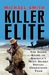 Killer Elite The Inside Story of America's Most Secret Special Operations Team by Michael Smith