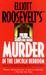 Murder in the Lincoln Bedroom (Eleanor Roosevelt, #19) by Elliott Roosevelt