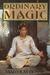 Ordinary Magic by Malcolm Bosse