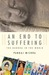 An End to Suffering The Buddha in the World by Pankaj Mishra